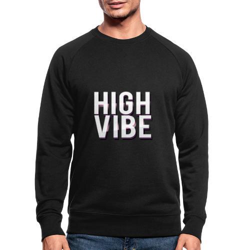 HIGH VIBES - Men's Organic Sweatshirt