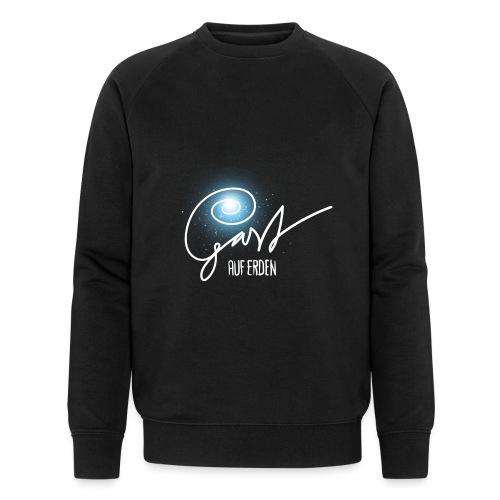 Gast auf Erden - Männer Bio-Sweatshirt von Stanley & Stella