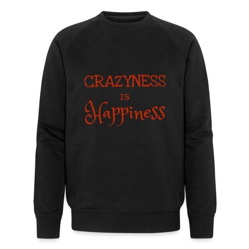 crazyness is hapiness - Männer Bio-Sweatshirt von Stanley & Stella
