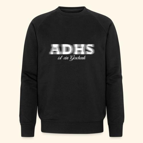 ADHS - Männer Bio-Sweatshirt von Stanley & Stella