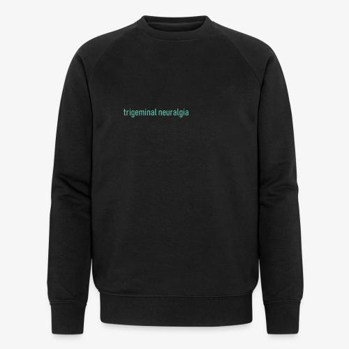 Trigeminal neuralgia - Ekologiczna bluza męska Stanley & Stella