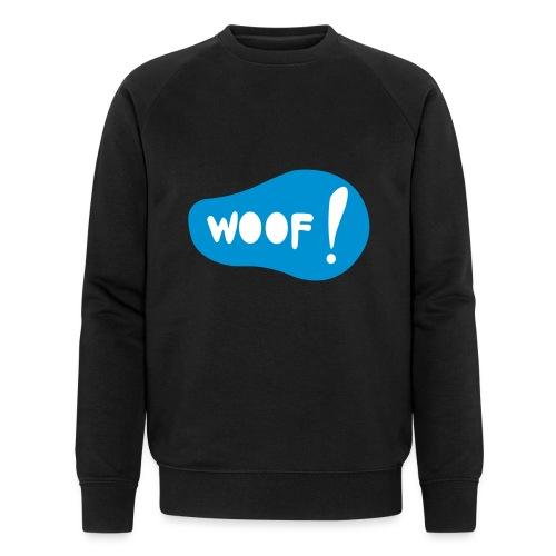 Woof! T-Shirt - Männer Bio-Sweatshirt von Stanley & Stella