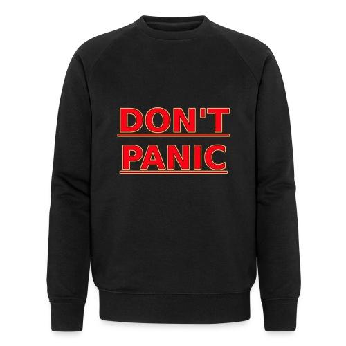 DON T PANIC - Men's Organic Sweatshirt by Stanley & Stella