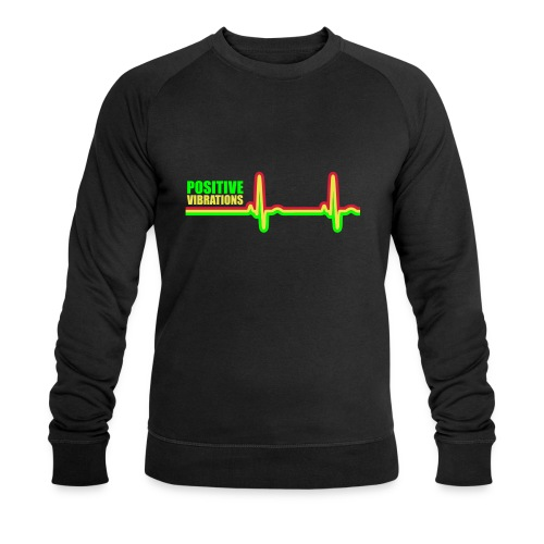 POSITIVE VIBRATION - Men's Organic Sweatshirt by Stanley & Stella