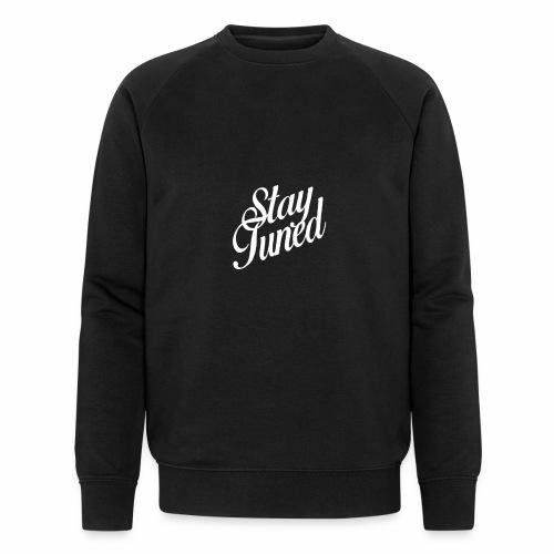 Restez à l'écoute - Sweat-shirt bio Stanley & Stella Homme