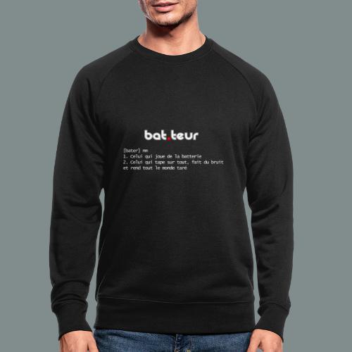 Définition du batteur - cadeau pour batteur - Sweat-shirt bio