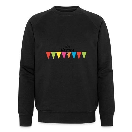 Not Vegan - Men's Organic Sweatshirt by Stanley & Stella