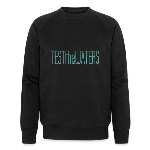 TESTtheWATERS BETA BLUE - Men's Organic Sweatshirt by Stanley & Stella