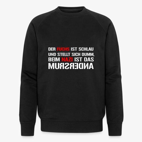 Fuchs und Nazi - Antifa - Männer Bio-Sweatshirt von Stanley & Stella