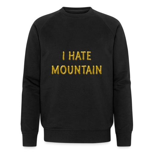 hate mountain - Männer Bio-Sweatshirt von Stanley & Stella