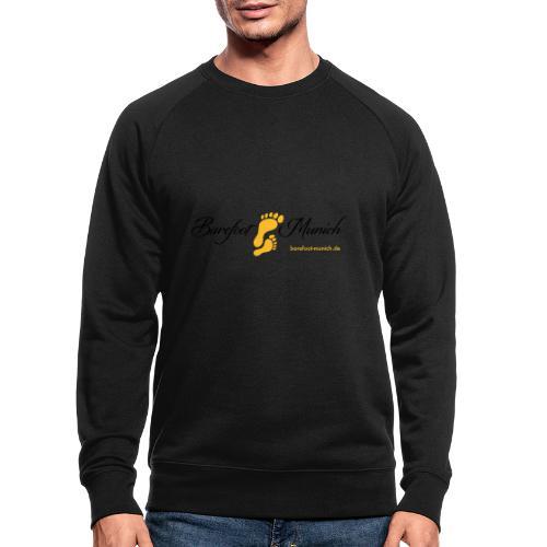 barefoot munich - Männer Bio-Sweatshirt