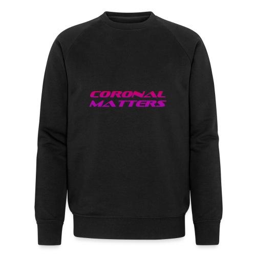 Coronal Matters logo - Stanley & Stellan miesten luomucollegepaita