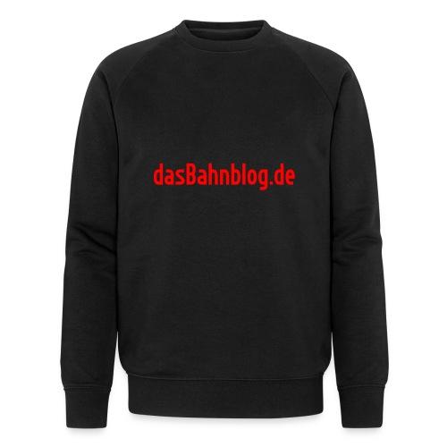 dasBahnblog de - Männer Bio-Sweatshirt