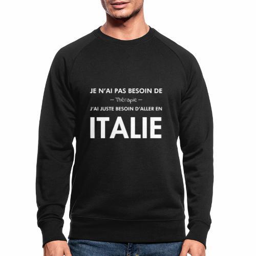 L'Italie est ma thérapie - Sweat-shirt bio
