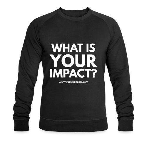 whatisyourimpact - Men's Organic Sweatshirt by Stanley & Stella
