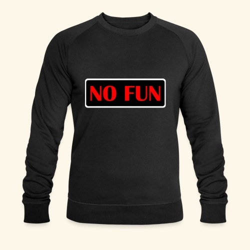 no fun - Økologisk Stanley & Stella sweatshirt til herrer