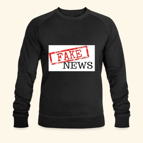 fake news - Men's Organic Sweatshirt by Stanley & Stella
