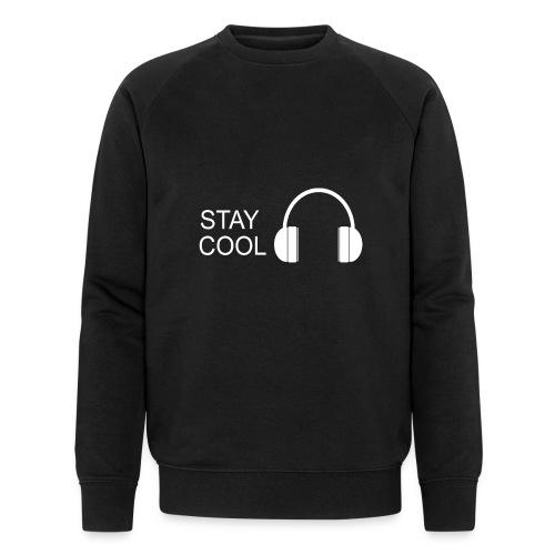 STAY COOL - Men's Organic Sweatshirt