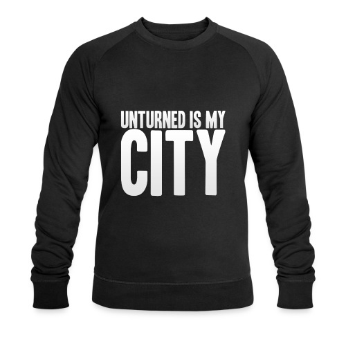 Unturned is my city - Men's Organic Sweatshirt by Stanley & Stella