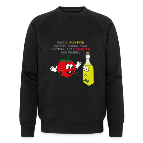 Tomate und Olivenöl - Männer Bio-Sweatshirt von Stanley & Stella