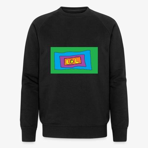 LOL is a word that i say all day - Ekologisk sweatshirt herr från Stanley & Stella