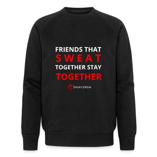 Friends that SWEAT together stay TOGETHER - Männer Bio-Sweatshirt von Stanley & Stella
