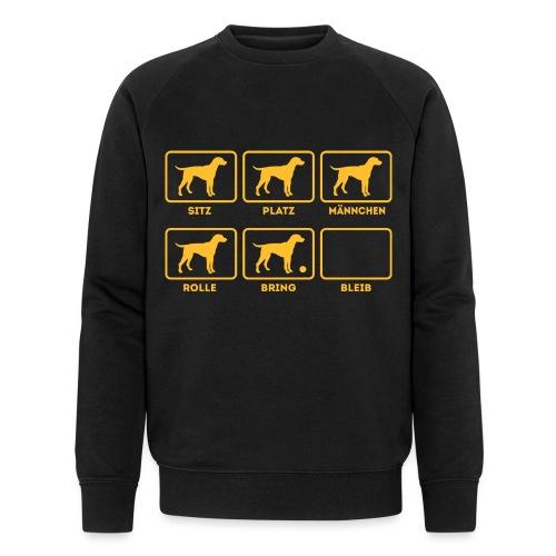 Für alle Hundebesitzer mit Humor - Männer Bio-Sweatshirt
