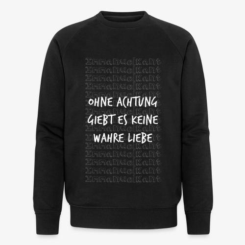 Liebe Immanuel Kant Zitat Spruch Geschenk Idee - Männer Bio-Sweatshirt von Stanley & Stella
