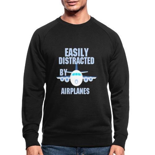 Easily distracted by airplanes - Aviation, flying - Sweat-shirt bio