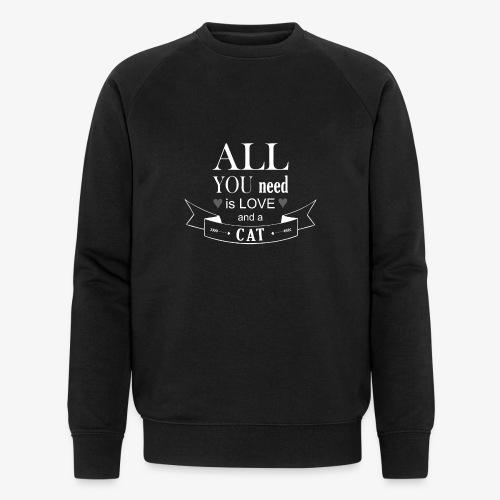 All You Need is LOVE And a CAT - Männer Bio-Sweatshirt von Stanley & Stella