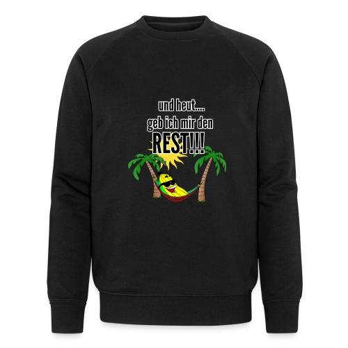 und heut... geb ich mir den Rest - Party Banane - Männer Bio-Sweatshirt von Stanley & Stella