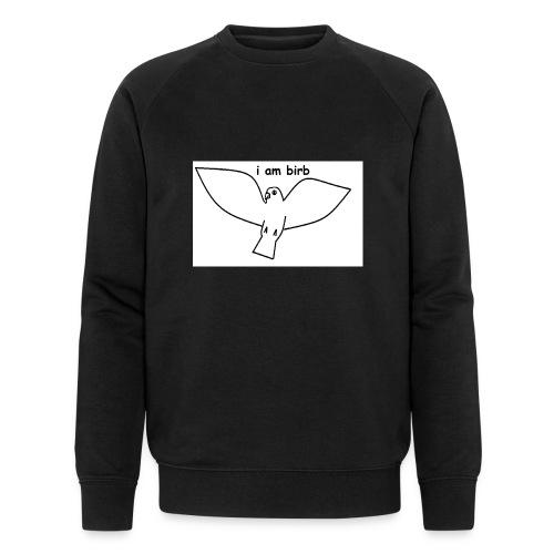 i am birb - Men's Organic Sweatshirt by Stanley & Stella