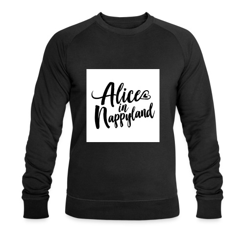 Alice in Nappyland Typography Black 1080 1 - Men's Organic Sweatshirt by Stanley & Stella