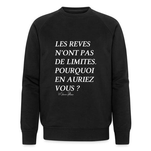 LES REVES N'ONT PAS DE LIMITES - Sweat-shirt bio