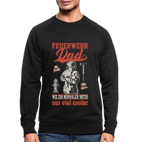 Feuerwehr Dad - wie ein normaler Vater nur cooler - Männer Bio-Sweatshirt