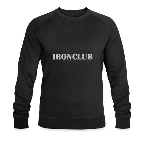 IRONCLUB - a way of life for everyone - Økologisk sweatshirt for menn