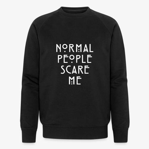 NORMAL PEOPLE SCARE ME - Sweat-shirt bio