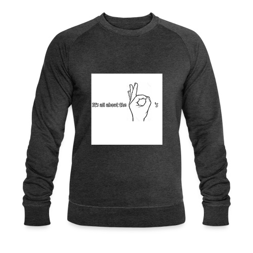 All about the - Men's Organic Sweatshirt by Stanley & Stella