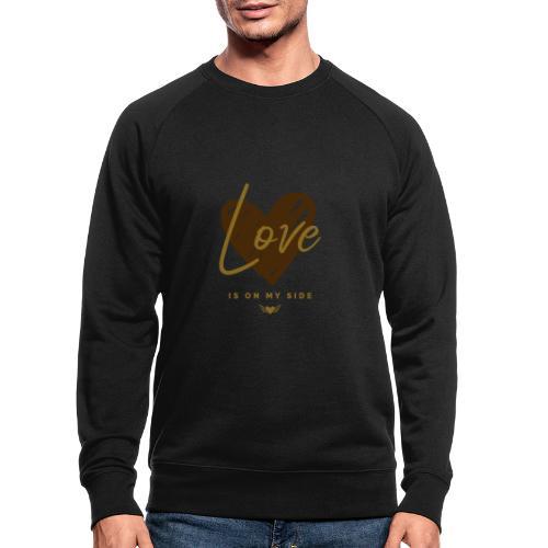 Love is on my Side - Männer Bio-Sweatshirt