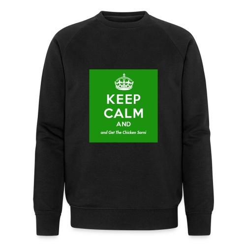 Keep Calm and Get The Chicken Sarni - Green - Men's Organic Sweatshirt by Stanley & Stella