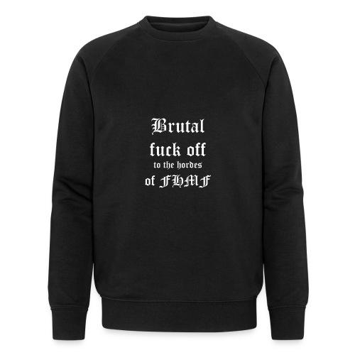 brutalfuckoff - Stanley & Stellan miesten luomucollegepaita
