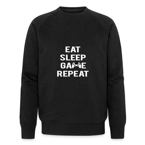Eat, sleep, game, REPEAT - Men's Organic Sweatshirt