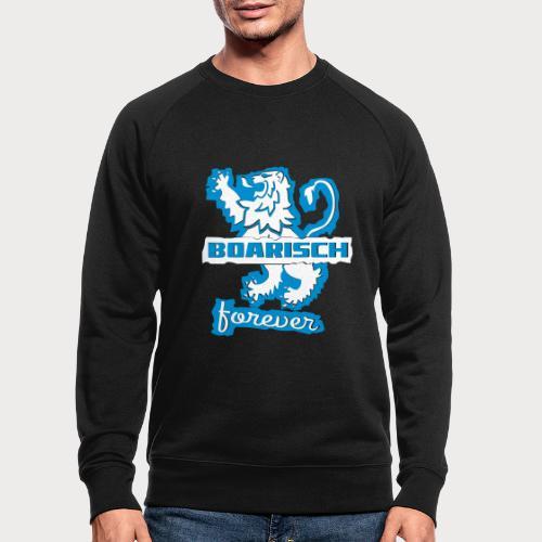 boarisch forever - Männer Bio-Sweatshirt