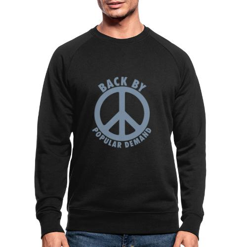Back by popular demand - Männer Bio-Sweatshirt