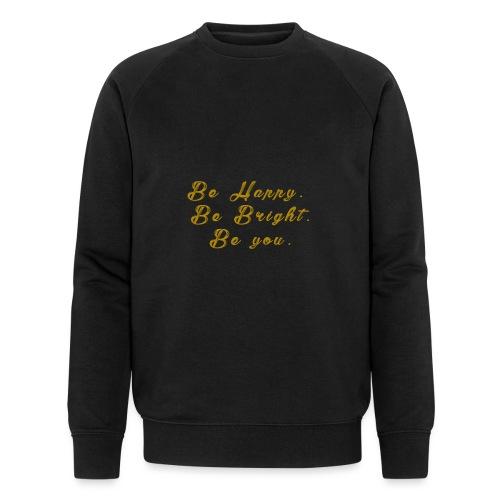 Be happy - Ekologisk sweatshirt herr från Stanley & Stella