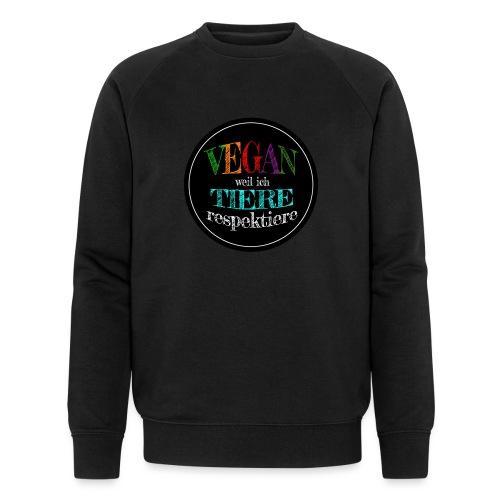 VEGAN WEIL ICH TIERE RESPEKTIERE - Männer Bio-Sweatshirt von Stanley & Stella