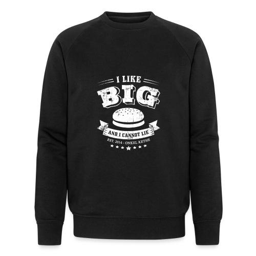 I Like Big Buns Shirt - Männer Bio-Sweatshirt