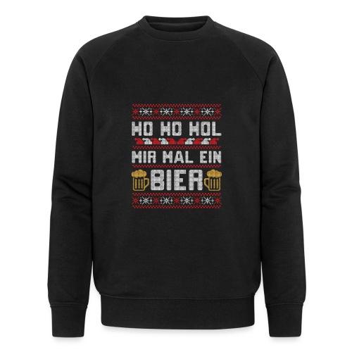 Ho Ho Hol mir mal ein Bier   lustiger Gerstensaft - Männer Bio-Sweatshirt von Stanley & Stella