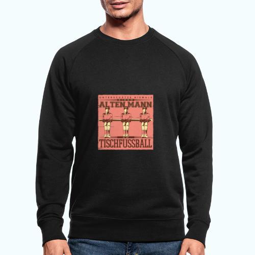 Tischfussball Freunde - Men's Organic Sweatshirt