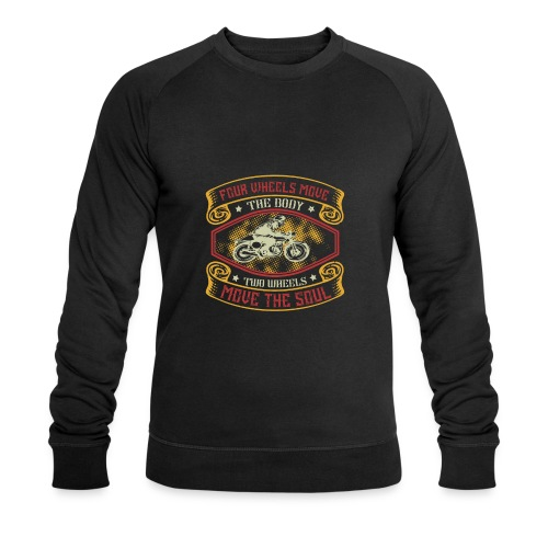 Four wheels move the body two wheels move the soul - Men's Organic Sweatshirt by Stanley & Stella